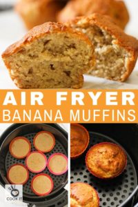 "multiple images of muffins with text overlay ""air fryer banana muffins""."