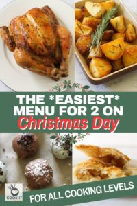 "multiple images of roast dinner with text overlay ""the easiest menu for 2 on christmas day""."