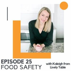 """blonde woman leaning on counter with text overlay """"episode 25 - food safety""""."""