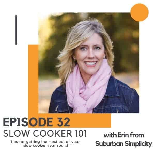 "headshot of a blonde woman with text overlay ""episode 32 - slow cooker 101""."