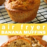 """muffins on a wire rack with text overlay """"air fryer banana muffins""""."""