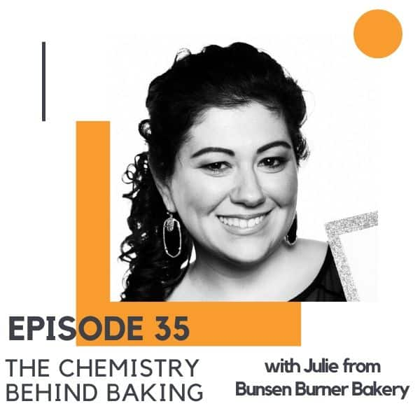 "headshot of a brunette woman with text overlay ""episode 35 - the chemistry behind baking""."