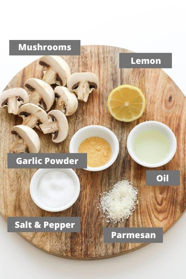 ingredients to make air fryer mushrooms.