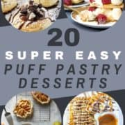 """multiple images of desserts with text overlay """"20 super easy puff pastry desserts""""."""