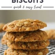 """stack of cookies with text overlay """"chewy anzac biscuits""""."""