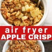 "apple crisp in a white ramekin with a spoon and text overlay ""air fryer apple crisp""."
