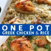 """chicken drumsticks on top of a bed of rice in a baking dish with text overlay """"one pot Greek chicken and rice""""."""
