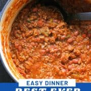 "a large pot of chilli with text overlay ""best ever chilli con carne""."
