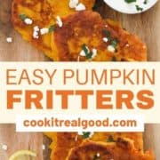 "fritters laid on top of a wooden board with text overlay ""pumpkin fritters""."