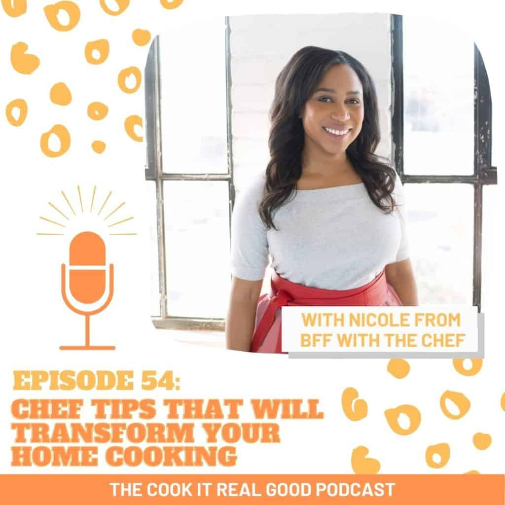 "image of a woman with text overlay ""episode 54: chef tips with will transform your home cooking""."