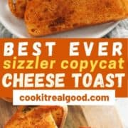"slices of cheese toast on a wooden serving board with text overlay ""best ever sizzler copycat cheese bread""."