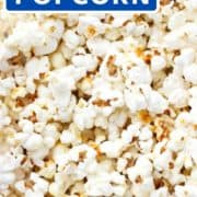 "popcorn on a baking tray with text overlay ""sweet and salty popcorn""."