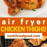 "chicken thighs on a plate with text overlay ""air fryer chicken thighs""."