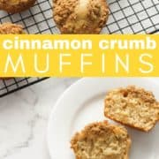 """muffins on a white plate with text overlay """"cinnamon crumb muffins""""."""
