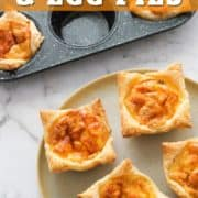 """pies on a plate with text overlay """"mini bacon & egg pies""""."""